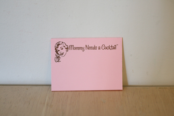 Mommy Needs a Cocktail Postit Notes